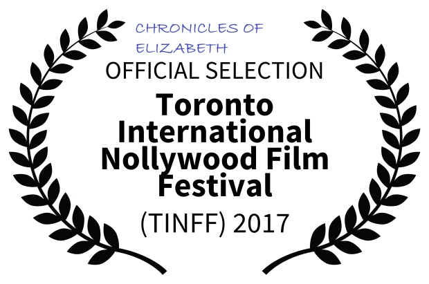 FINAL SELECTION-TorontoInternationalNollywoodFilmFestival-TINFF2017 (1)